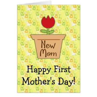 El primer día de madre de la nueva mamá, flor felicitaciones