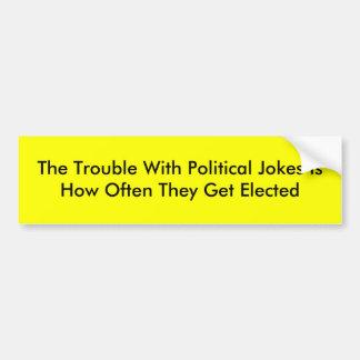El problema con de los chistes de IsHow el Th polí Etiqueta De Parachoque