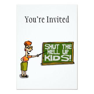 El profesor dice que cerrado para arriba embroma invitación 12,7 x 17,8 cm