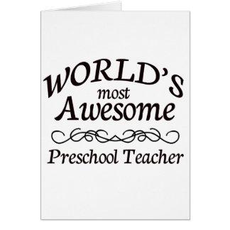 El profesor preescolar más impresionante del mundo tarjeta de felicitación