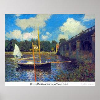 El puente del camino, Argenteuil de Claude Monet Póster