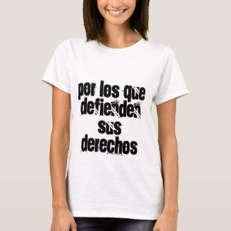 El que de Por los defienden derechos del sus Camiseta