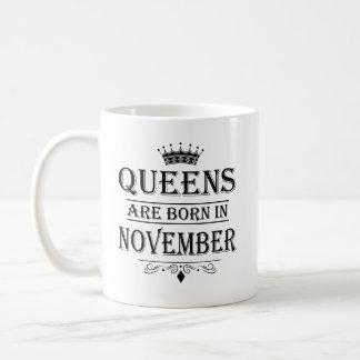 El Queens es en noviembre tazas nacidas
