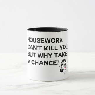 El quehacer doméstico no puede matarle taza