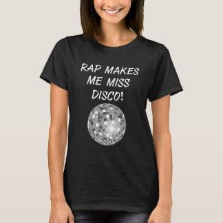 El rap hace me a la Srta. bola de discoteca música Camiseta