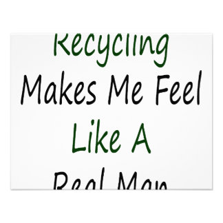 El reciclaje hace que siente como un hombre real comunicado