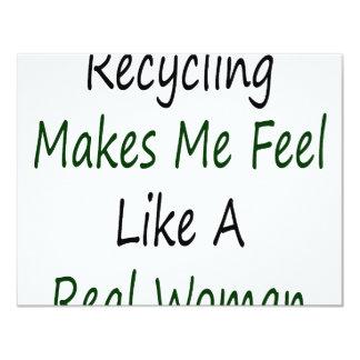 El reciclaje hace que siente como una mujer real invitación 10,8 x 13,9 cm