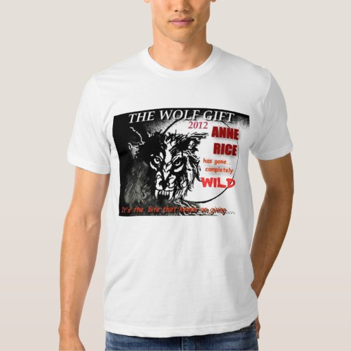 EL REGALO del LOBO de ANNE RICE Camiseta