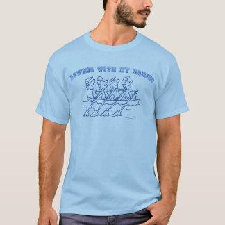 El remar con mi Homies Camiseta
