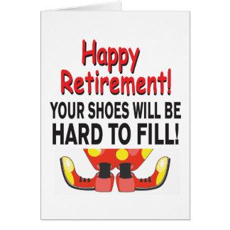 El retiro divertido sus zapatos será difícil de tarjeta de felicitación