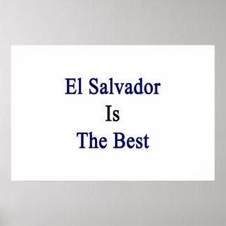 El Salvador es el mejor Posters