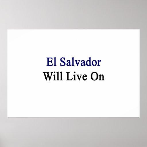 El Salvador vivirá encendido Posters