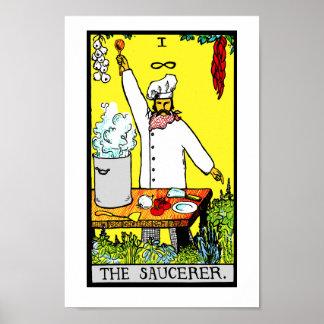 ¡El Saucerer! Impresión del poster