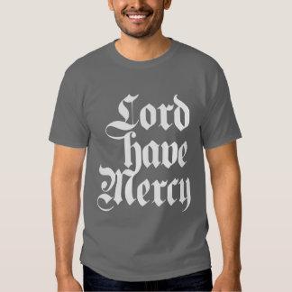 El señor tiene misericordia camisetas