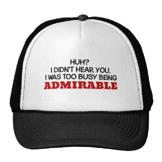 El ser demasiado ocupado admirable gorra