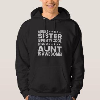 El ser una hermana es el ser fresco bonito una tía sudadera