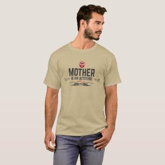 el ser una madre es una actitud camiseta