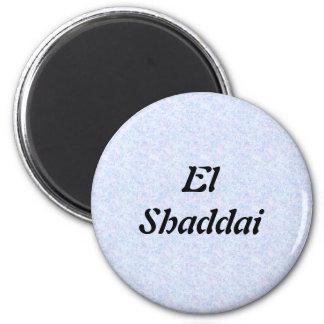 EL Shaddai - todo suficiente Imán Redondo 5 Cm