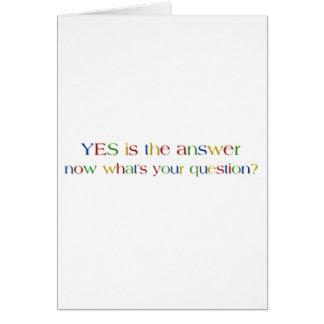 El sí es la respuesta tarjeta de felicitación