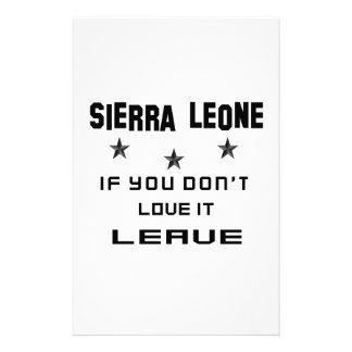 El Sierra Leone si usted no lo ama, se va Papelería De Diseño