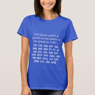 El Special divertido necesita siglas del padre Camiseta