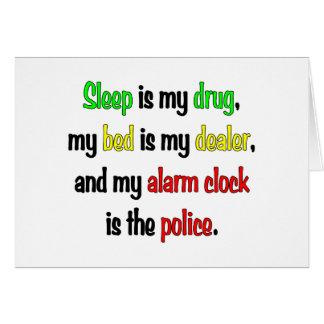 El sueño es mi droga tarjeta de felicitación