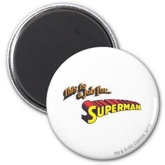 El superhombre el | esto es un trabajo para… imán redondo 5 cm