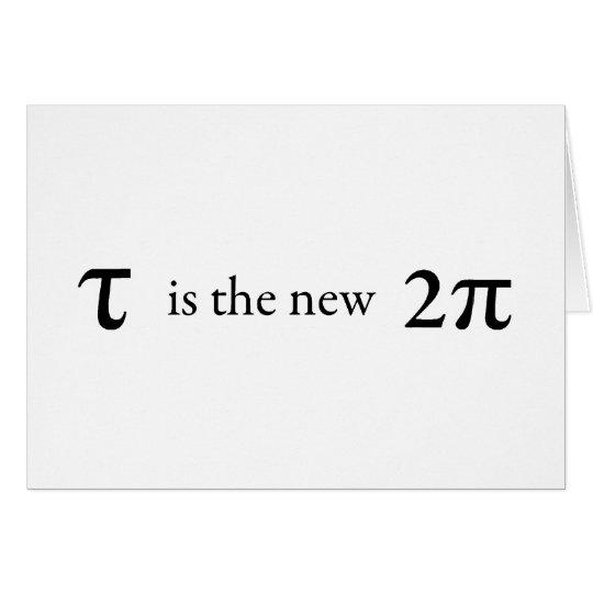 El Tau es el nuevo pi Tarjeta De Felicitación