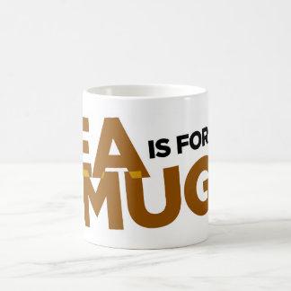 El té está para las tazas