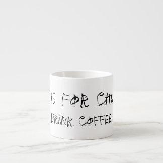El té está para los zoquetes taza espresso