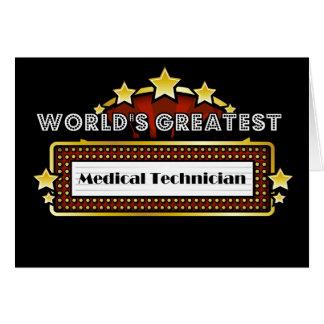 El técnico médico más grande del mundo felicitacion