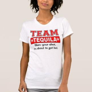 El TEQUILA del EQUIPO, modifica el eslogan para re Camiseta