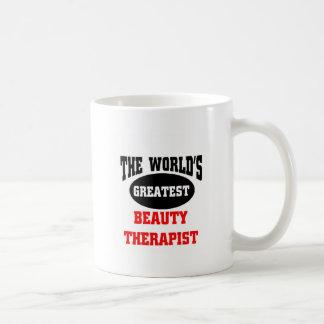 El terapeuta más grande de la belleza del mundo taza de café