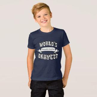 El texto divertido en blanco de Okayest del mundo Camiseta