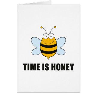 El tiempo es miel tarjeta de felicitación