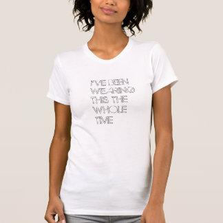 El todo el tiempo camiseta