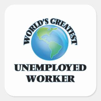 El trabajador parado más grande del mundo colcomanias cuadradas