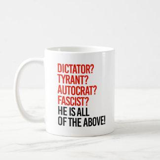 El triunfo es un fascista del autócrata del tirano taza de café