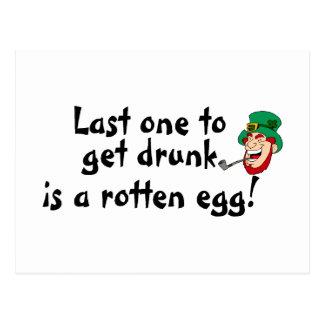 El último uno borracho es un huevo putrefacto postal