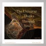 El universo piensa a través de usted posters