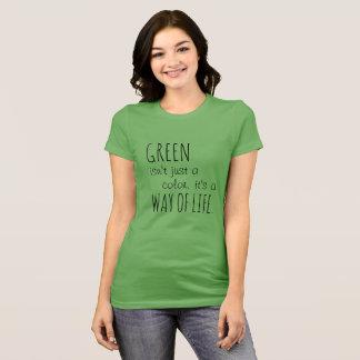 El verde es una manera de camiseta de la vida