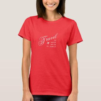 El viaje es de mérito en sí mismo camiseta