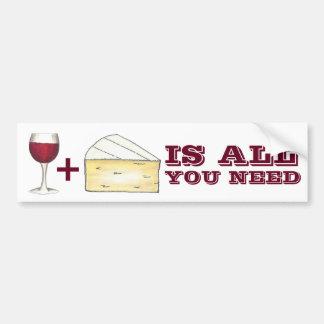 El vino y el queso es todo lo que usted necesita a pegatina para coche