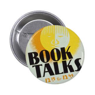 """El vintage """"libro habla"""" la insignia chapa redonda de 5 cm"""