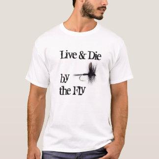 El vivos y mueren por la camiseta de la mosca para