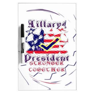 El voto para un mi más fuerte de Hillary los Pizarras Blancas De Calidad