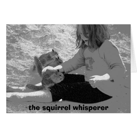 el whisperer de la ardilla tarjeta de felicitación
