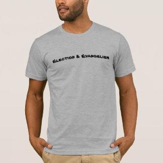Elección y predicación del evangelio camiseta