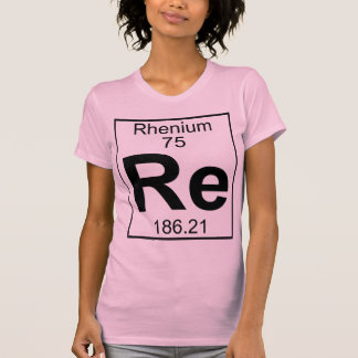 Elemento 075 - Re - renio (lleno) Camiseta