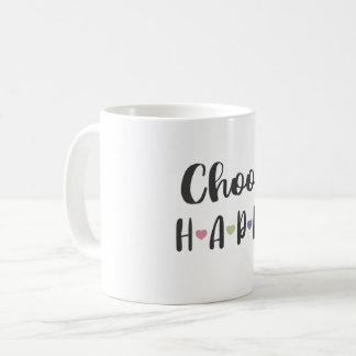 Elija la taza feliz, taza de café de las citas de